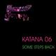Katana 06 Some Steps Back