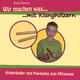 Kati Breuer - Wir machen was mit Klanghölzern - Kinderlieder und Playbacks zum Mitsingen