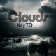 Kay To Clouds
