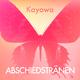 Kayowa Abschiedstränen