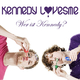 Kennedy LovesMe Wer ist Kennedy?