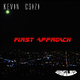 Kevin Csizi First Approach