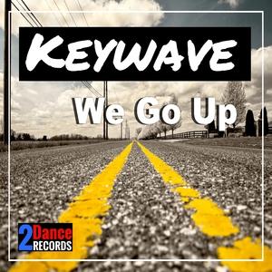 Keywave - We Go Up (2Dance Records)