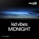 Kid Vibes Midnight