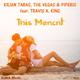 Kilian Taras, The Vegas & Piperis feat. Travis a King This Moment