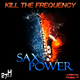 Kill The Frequency Sax Power