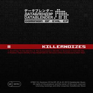 Killernoizes - Dominion of Evil EP (Datablender)