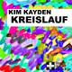 Kim Kayden Kreislauf