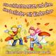 Kinderchor Canzonetta Berlin - Die schönsten neuen und alten Herbstlieder mit Kinderchor