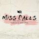King Rawllie & Micah Miss Calls