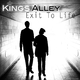 Kings Alley Exit to Life