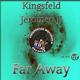 Kingsfeld feat. Jeromeo JJ Far Away