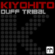 Kiyohito Duff Tribal