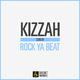 Kizzah Rock Ya Beat