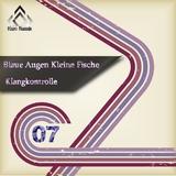Blaue Augen Kleine Fische by Klangkontrolle mp3 download