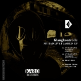 My Bad Live Flashed by Klangkontrolle mp3 download