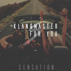 Klangmaster - For You (Sensation)