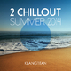 Klangtitan 2 Chillout Summer 2014
