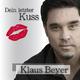 Klaus Beyer Dein letzter Kuss