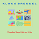 Klaus Brendel Visionland Tapes 1980s and 1990s