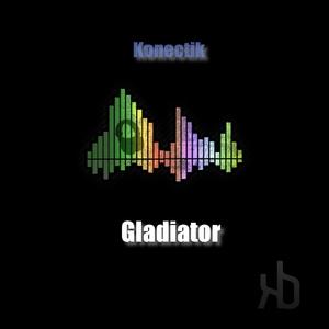 Konectik - Gladiator (Konectik Digital)