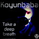 Koyunbaba Take a Deep Breath