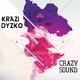 Krazi Dyzko Crazy Sound