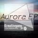 Kreativgang Aurora EP