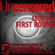 Kreep360 & Senmove First Round