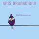 Kris Brankmann Piou Piou (Extended Mix)