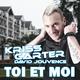 Kriss Carter ft. David Jouvence Toi et Moi