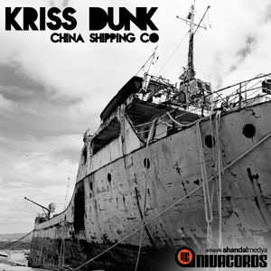Kriss Dunk - China Shipping Co (Nivacords)