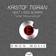 Kristof Tigran feat. Lydia Scarfo What the Love Can Do - Single