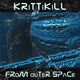 Krittikill From Outer Space