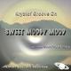Kryztof Groove On  Sweet Moogy Mood