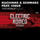 Kuchinke & Schwarz Feat. Vince This Moment Remix Ep