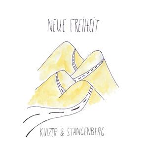 Kulzer & Stangenberg - Neue Freiheit (Whoopee Records)