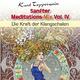 Kurt Tepperwein Sanfter Meditations-Mix, Vol. 4 (Die Kraft der Klangschalen)