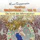 Kurt Tepperwein Sanfter Meditations-Mix, Vol. 6 (Die Kraft der Affirmationen)