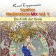 Kurt Tepperwein Sanfter Meditations-Mix (Die Kraft der Seele),  Vol. V