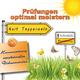 Kurt Tepperwein Selbsthilfe: Prüfungen optimal meistern (Harmonisierung emotionaler Disharmonien)