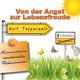 Kurt Tepperwein Selbsthilfe: Von der Angst zur Lebensfreude (Harmonisierung emotionaler Disharmonien)