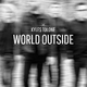 Kyles Tolone World Outside