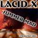 Lacid X Summer Mad