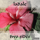 Ladale Two Sides