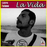 La Vida by Laera & Fuiano mp3 download