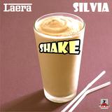 Shake by Laera & Silvia mp3 download