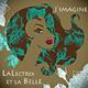 Lalectrix et la Belle J'imagine
