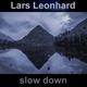 Lars Leonhard Slow Down