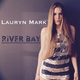 Lauryn Mark River Bay